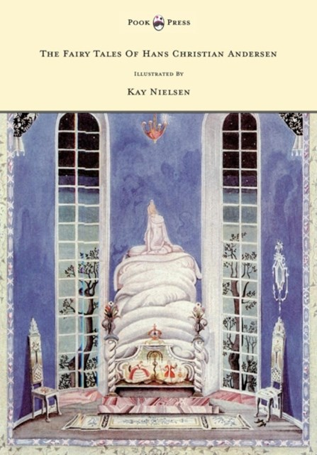 Fairy Tales of Hans Christian Andersen - Illustrated by Kay Nielsen
