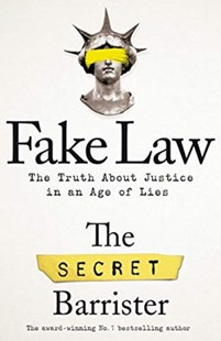 Fake Law by The Secret Barrister (9781529009958) - PaperBack - Biographies General Biographies