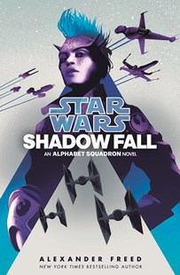 Star Wars: Shadow Fall by Alexander Freed (9781529124613) - PaperBack - Fantasy