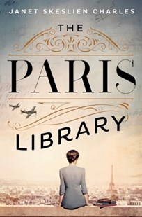 The Paris Library by Janet Skeslien Charles (9781529335453) - PaperBack - Adventure Fiction Modern