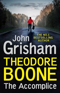 Theodore Boone: The Accomplice by John Grisham (9781529373936) - PaperBack - Children's Fiction