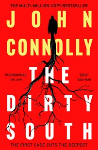 The Dirty South by John Connolly (9781529398335) - PaperBack - Crime Mystery & Thriller