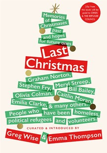 Last Christmas by Greg Wise, Emma Thompson (9781529404227) - HardCover - Humour General Humour