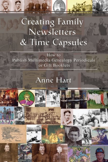 (ebook) Creating Family Newsletters & Time Capsules