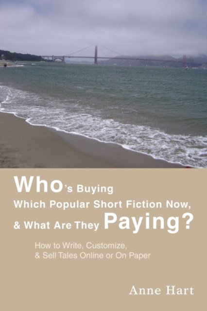 (ebook) Who's Buying Which Popular Short Fiction Now, & What Are They Paying?