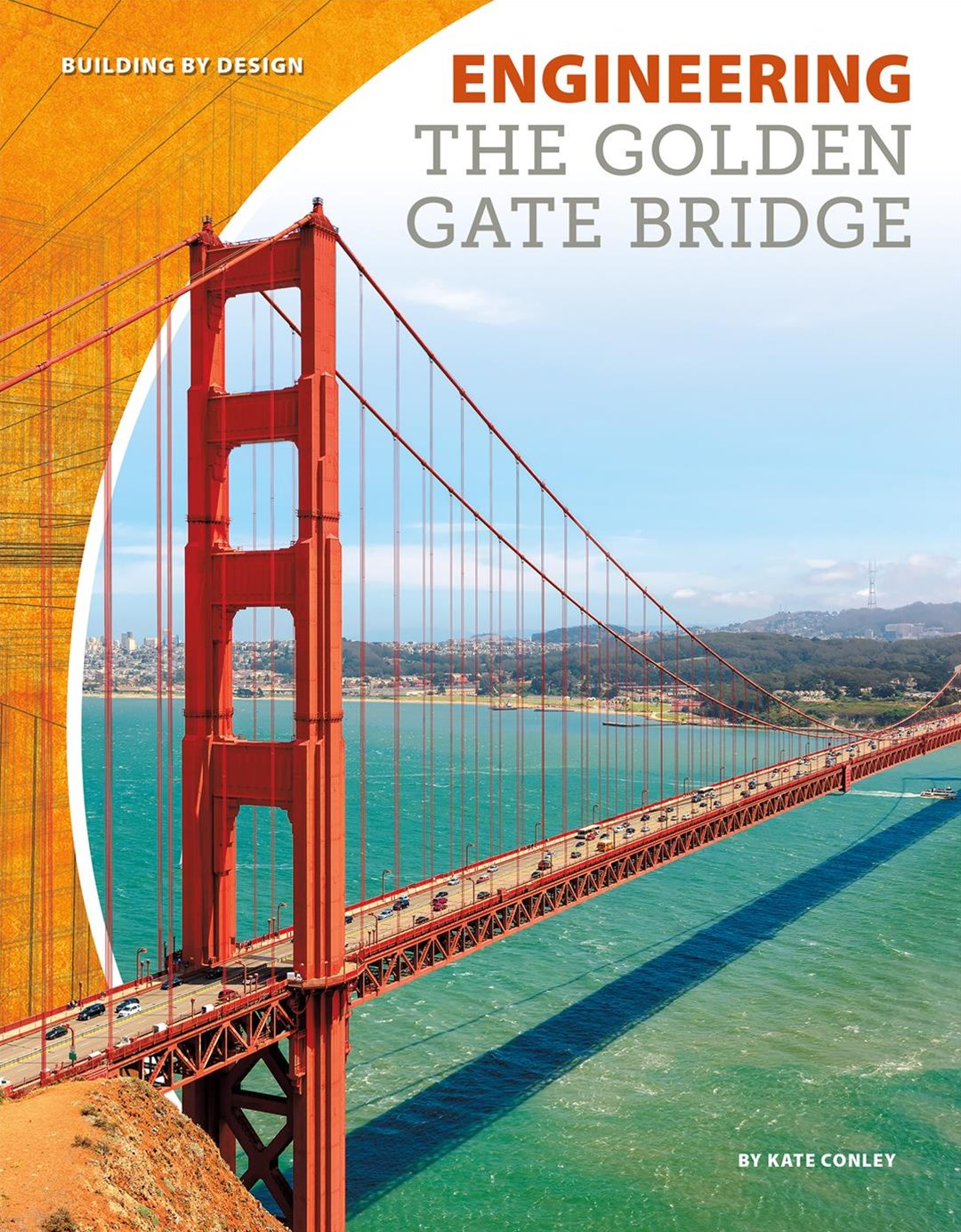 Engineering the Golden Gate Bridge