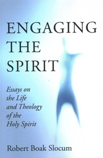 Engaging the Spirit by Robert Boak Slocum (9781532643934) - PaperBack - Religion & Spirituality