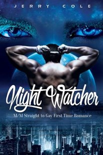Night Watcher by Jerry Cole (9781533171511) - PaperBack - Modern & Contemporary Fiction LBGTQI Fiction