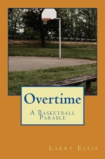 Overtime by Ellis, Larry (9781533452825) - PaperBack - Modern & Contemporary Fiction Literature