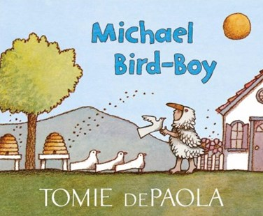 Michael Bird-Boy by Tomie dePaola (9781534430150) - PaperBack - Children's Fiction