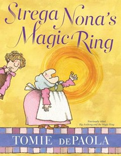 Strega Nona's Magic Ring by Tomie dePaola, Tomie dePaola (9781534430174) - PaperBack - Children's Fiction