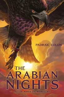 Arabian Nights: Tales of Wonder and Magnificence by Padraic Colum (9781534445574) - PaperBack - Children's Fiction