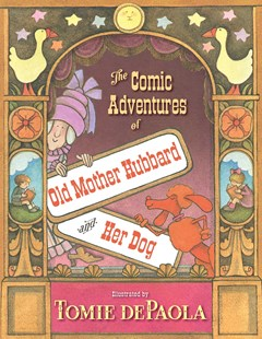 The Comic Adventures of Old Mother Hubbard and Her Dog by Sarah Catherine Martin, Tomie dePaola (9781534466623) - HardCover - Non-Fiction Animals