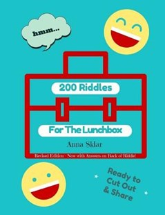 200 Riddles for the Lunchbox by Sklar, Anna (9781534680722) - PaperBack - Humour Jokes & Riddles