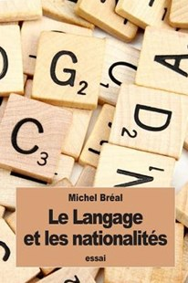 Le Langage Et Les Nationalit�s by Michel Breal (9781534846104) - PaperBack - Education Teaching Guides