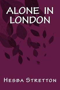 Alone in London by Hesba Stretton, Only Books (9781535264167) - PaperBack - Reference