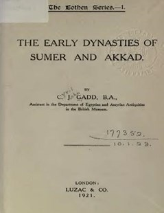 The Early Dynasties of Sumer and Akkad by C J Gadd B a, David Grant Stewart Sr (9781535594493) - PaperBack - History Ancient & Medieval History