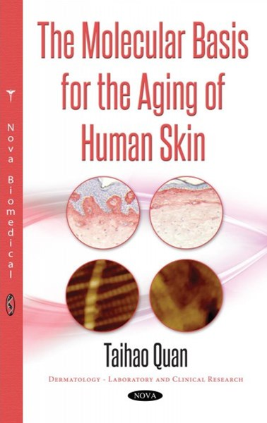 The Molecular Basis for the Aging of Human Skin