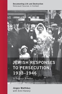 Jewish Responses to Persecution 1933-1946