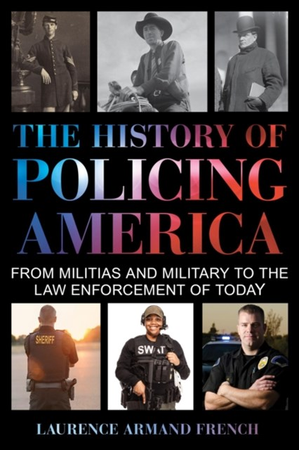 History of Policing America