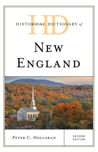 Historical Dictionary of New England