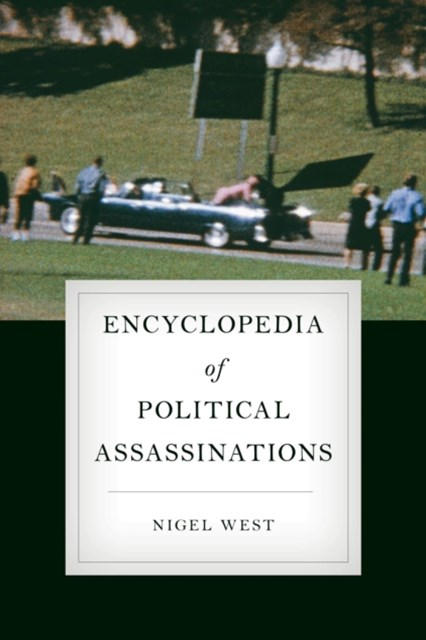 Encyclopedia of Political Assassinations