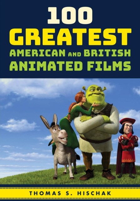 (ebook) 100 Greatest American and British Animated Films