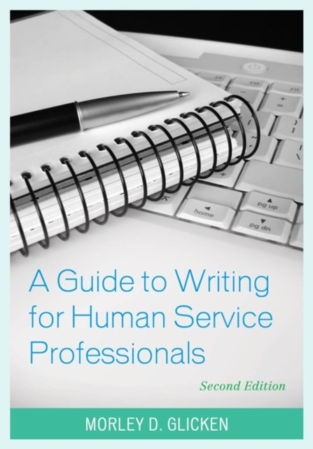 Guide to Writing for Human Service Professionals
