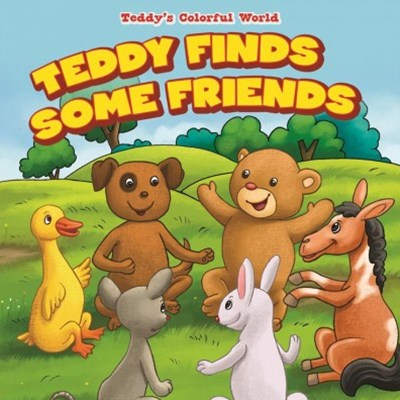 Teddy Finds Some Friends