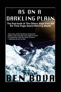 As on a Darkling Plain by Ben Bova (9781539016540) - PaperBack - Science Fiction
