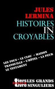 Histoires Incroyables by Jules Lermina (9781539625285) - PaperBack - Horror & Paranormal Fiction