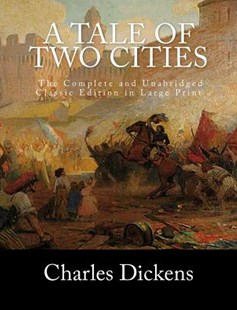 A Tale of Two Cities by Dickens, Charles/ Holden, S. M./ Howell, Owen R. (9781539834014) - PaperBack - Classic Fiction