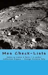 Mes Check-lists by Victoria Joly (9781540600714) - PaperBack - Science & Technology Astronomy