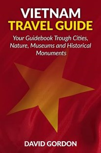 Vietnam Travel Guide by David Gordon (9781541216303) - PaperBack - Travel Asia Travel Guides