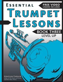 Essential Trumpet Lessons by Harnum, Jonathan, Ph.d. (9781541375734) - PaperBack - Entertainment Music Technique
