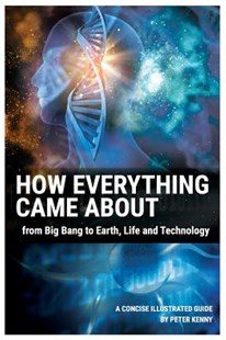 How Everything Came About by Peter Kenny (9781541387966) - PaperBack - Science & Technology
