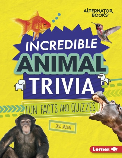 Incredible Animal Trivia