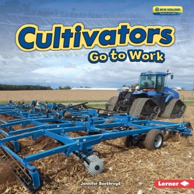 Cultivators Go to Work