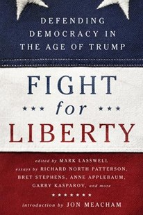 Fight for Liberty by Mark Lasswell, Jon Meacham (9781541724167) - PaperBack - Politics Political Issues