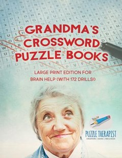Grandma's Crossword Puzzle Books   Large Print Edition for Brain Help (with 172 Drills!) by Puzzle Therapist (9781541943261) - PaperBack - Science & Technology Mathematics
