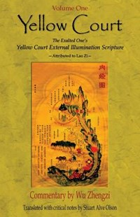 Yellow Court by Olson, Stuart Alve/ Chengzi, Wu/ Gross, Patrick (9781542393867) - PaperBack - Philosophy Modern