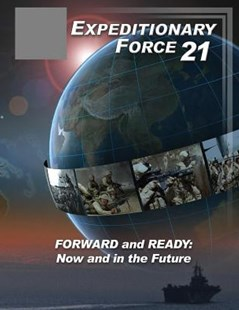 Expeditionary Force 21 (Color) by U S Department of the Navy, U S Marine Corps, Penny Hill Press (9781542812689) - PaperBack - Politics Political Issues
