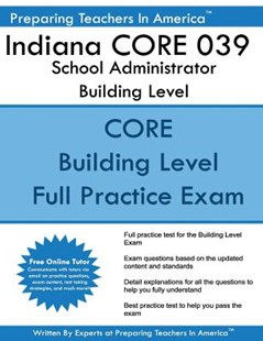 Indiana Core 039 School Administrator Building Level by Preparing Teachers in America (9781542872089) - PaperBack - Education Teaching Guides