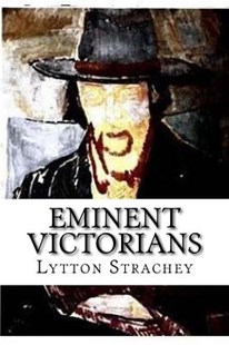 Eminent Victorians by Lytton Strachey (9781542909143) - PaperBack - Biographies General Biographies