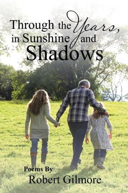 (ebook) Through the Years, in Sunshine and Shadows