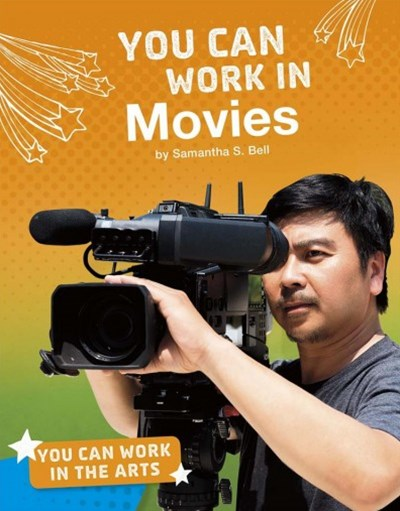 You Can Work in Movies