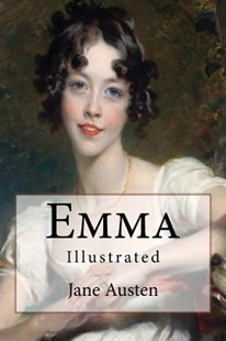 Emma by Austen, Jane/ Thomson, Hugh/ Dobson, Austin (9781544188485) - PaperBack - Children's Fiction Classics