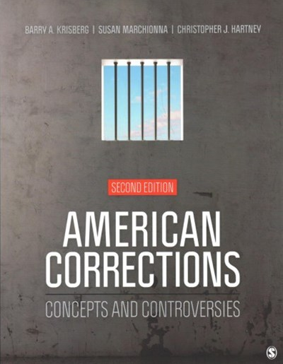 American Corrections + Prisoner Reentry in the Era of Mass Incarceration
