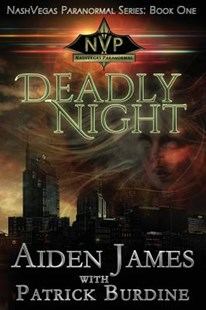 Deadly Night by James, Aiden/ Burdine, Patrick (9781545130247) - PaperBack - Crime Mystery & Thriller