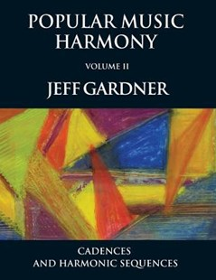 Popular Music Harmony by Jeff Gardner (9781545134016) - PaperBack - Entertainment Music Technique